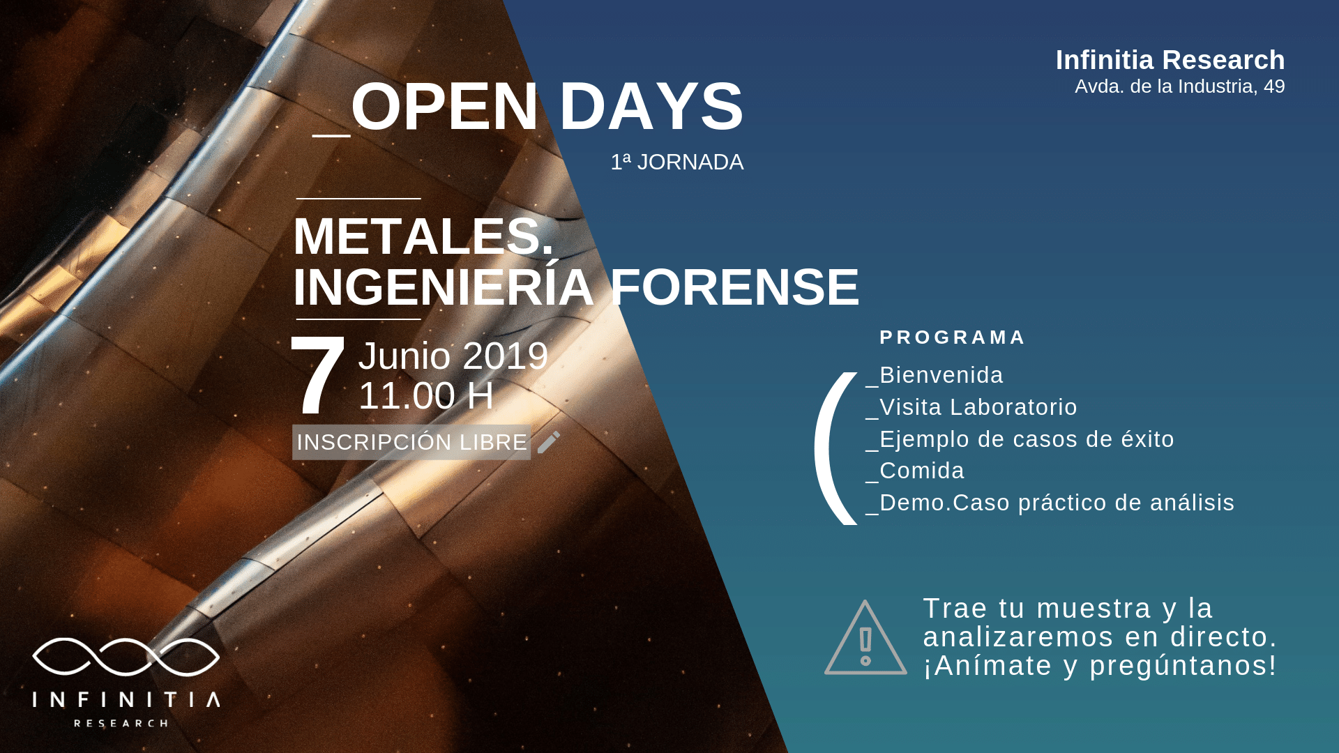 OPEN DAYS. METALES – INGENIERÍA FORENSE
